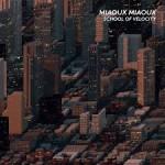 Miaoux Miaoux | School Of Velocity