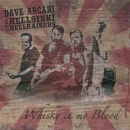 Whisky In My Blood by Dave Arcari