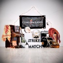 Strike A Match by Come On Gang