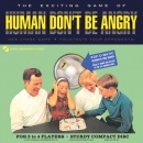 Human Don't Be Angry by Human Don't Be Angry