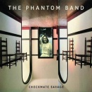 Checkmate Savage by Phantom Band